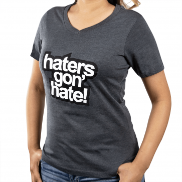 Ladies Haters Gon' Hate T-Shirt Large Heather Gray